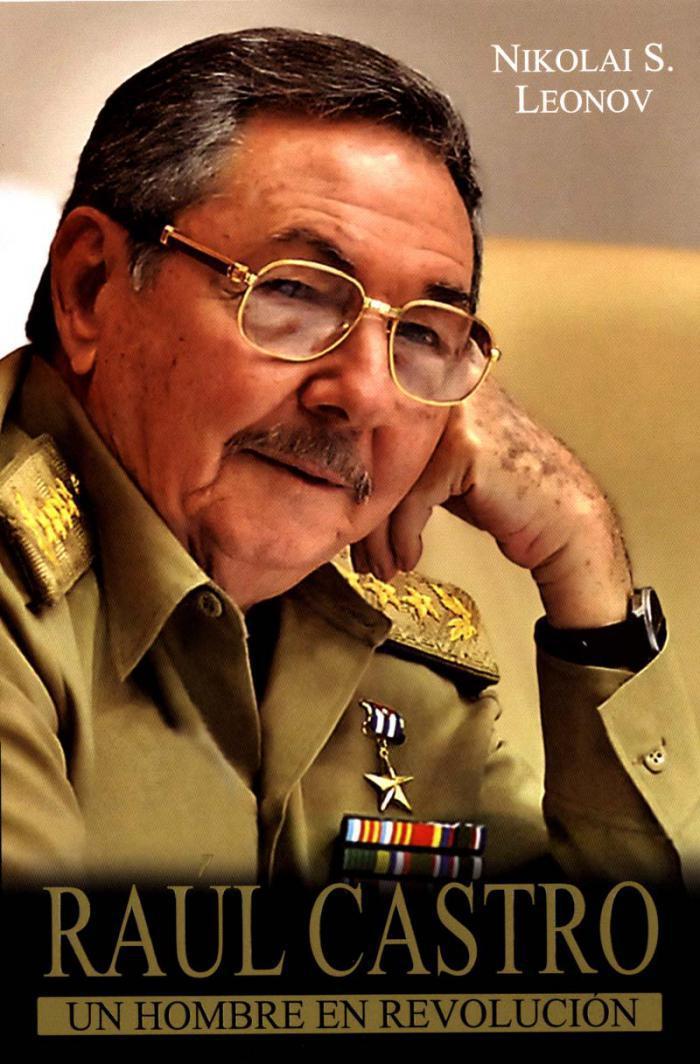 Raul Castro - Hombre en Revolucion